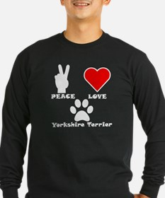 Peace Love Yorkshire Terrier Long Sleeve T-Shirt