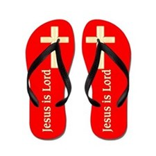 JESUS IS LORD Flip Flops