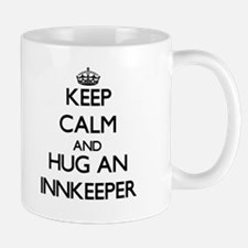 Keep Calm and Hug an Innkeeper Mugs