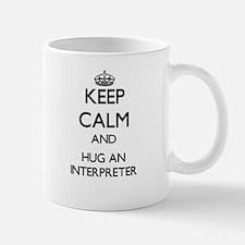 Keep Calm and Hug an Interpreter Mugs