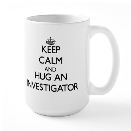 Keep Calm and Hug an Investigator Mugs