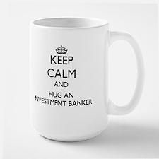 Keep Calm and Hug an Investment Banker Mugs
