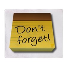 Dont Forget Notepad Throw Blanket