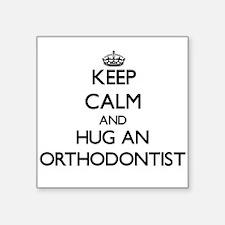 Keep Calm and Hug an Orthodontist Sticker
