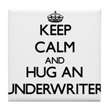 Keep Calm and Hug an Underwriter Tile Coaster