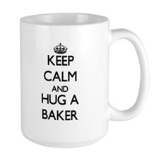 Keep Calm and Hug a Baker Mugs