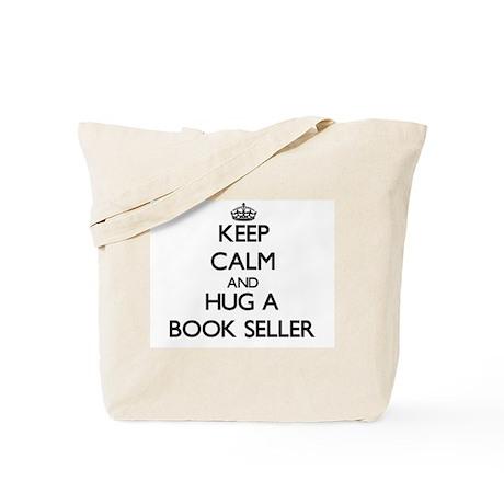 Keep Calm and Hug a Book Seller Tote Bag