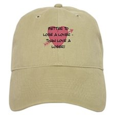LOSE A LOVER Baseball Cap