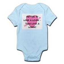 LOSE A LOVER Infant Bodysuit