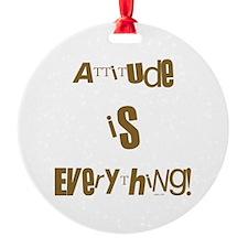 ATTITUDE Ornament