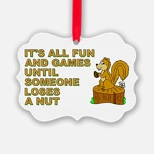 IT'S ALL FUN AND GAMES... Ornament