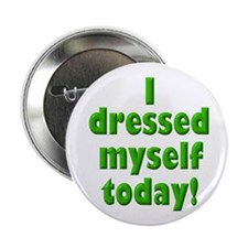 """Dressed Myself 2.25"""" Button (100 pack)"""