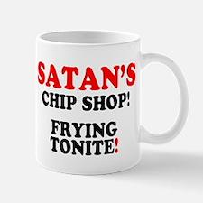 SATANS CHIP SHOP - FRYING TONITE! Mugs