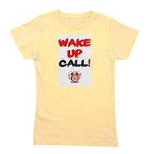 WAKE-UP CALL! Girl's Tee