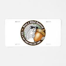 Blind Squirrel Aluminum License Plate