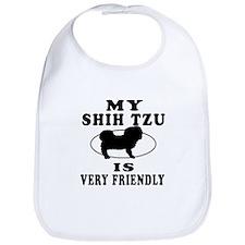 My Shih Tzu Is Very Friendly Bib