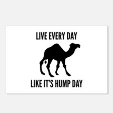 Live Every Day Like It's Hump Day Postcards (Packa