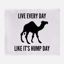 Live Every Day Like It's Hump Day Stadium Blanket