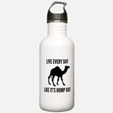 Live Every Day Like It's Hump Day Water Bottle