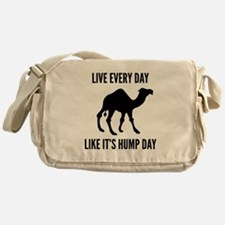 Live Every Day Like It's Hump Day Messenger Bag