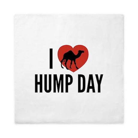 I Love Hump Day Queen Duvet