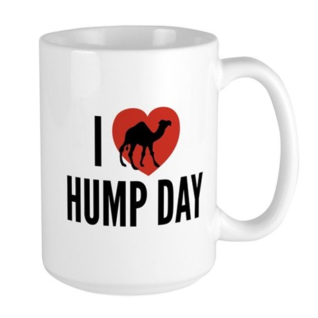 I Love Hump Day Large Mug