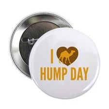 """I Love Hump Day 2.25"""" Button (10 pack)"""