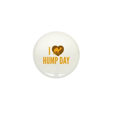 I Love Hump Day Mini Button (10 pack)