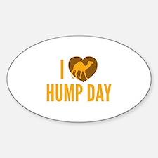 I Love Hump Day Sticker (Oval)