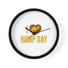 I Love Hump Day Wall Clock