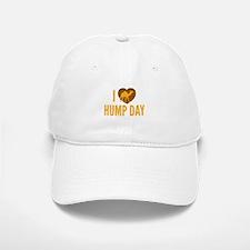 I Love Hump Day Baseball Baseball Cap