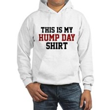 This Is My Hump Day Shirt Hoodie