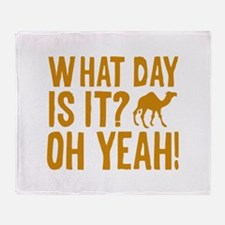 What Day Is It? Oh Yeah! Stadium Blanket