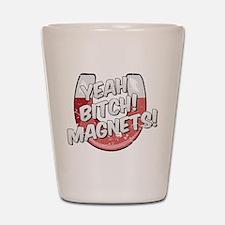 Yeah Magnets Shot Glass