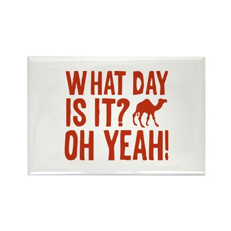 What Day Is It? Oh Yeah! Rectangle Magnet (100 pac