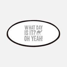What Day Is It? Oh Yeah! Patches