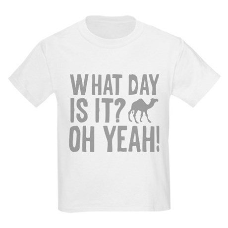 What Day Is It? Oh Yeah! Kids Light T-Shirt