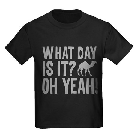 What Day Is It? Oh Yeah! Kids Dark T-Shirt