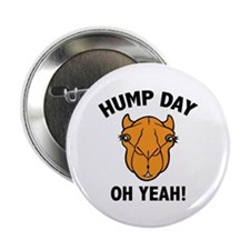 """Hump Day Oh Yeah! 2.25"""" Button (10 pack)"""