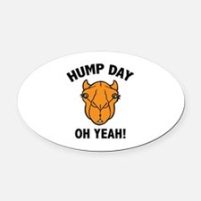 Hump Day Oh Yeah! Oval Car Magnet
