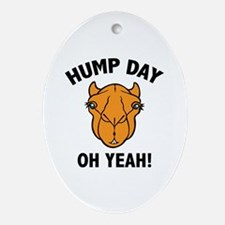 Hump Day Oh Yeah! Ornament (Oval)