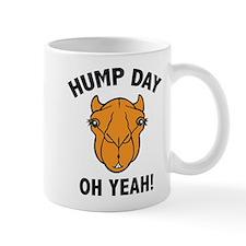 Hump Day Oh Yeah! Mug