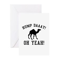 Hump Daaay! Oh Yeah! Greeting Card