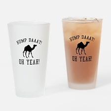 Hump Daaay! Oh Yeah! Drinking Glass