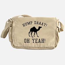 Hump Daaay! Oh Yeah! Messenger Bag