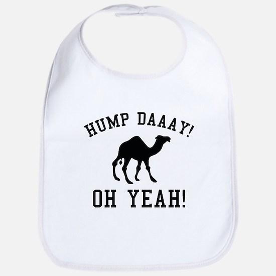 Hump Daaay! Oh Yeah! Bib