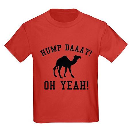 Hump Daaay! Oh Yeah! Kids Dark T-Shirt