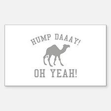 Hump Daaay! Oh Yeah! Decal