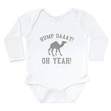 Hump Daaay! Oh Yeah! Long Sleeve Infant Bodysuit
