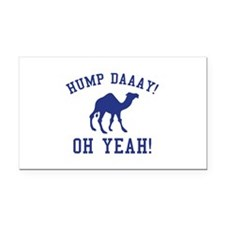 Hump Daaay! Oh Yeah! Rectangle Car Magnet